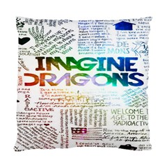 Imagine Dragons Quotes Standard Cushion Case (one Side) by BangZart
