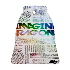 Imagine Dragons Quotes Bell Ornament (two Sides)