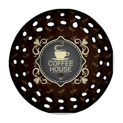 Coffee House Round Filigree Ornament (two Sides)