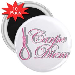 Carpe Diem  3  Magnets (10 Pack)  by Valentinaart