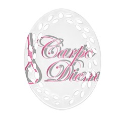 Carpe Diem  Ornament (oval Filigree) by Valentinaart
