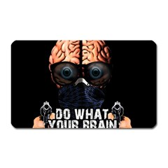 Do What Your Brain Says Magnet (rectangular) by Valentinaart