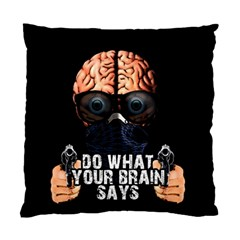 Do What Your Brain Says Standard Cushion Case (two Sides) by Valentinaart