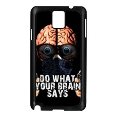 Do What Your Brain Says Samsung Galaxy Note 3 N9005 Case (black) by Valentinaart