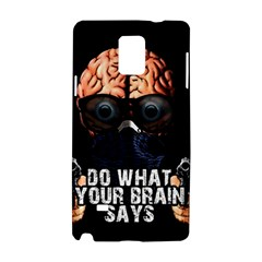 Do What Your Brain Says Samsung Galaxy Note 4 Hardshell Case by Valentinaart