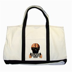 Do What Your Brain Says Two Tone Tote Bag by Valentinaart