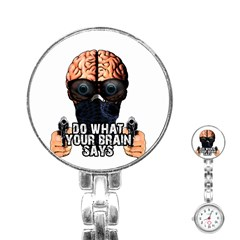 Do What Your Brain Says Stainless Steel Nurses Watch by Valentinaart