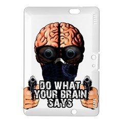 Do What Your Brain Says Kindle Fire Hdx 8 9  Hardshell Case by Valentinaart