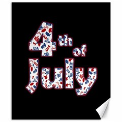 4th Of July Independence Day Canvas 8  X 10  by Valentinaart