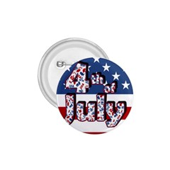 4th Of July Independence Day 1 75  Buttons
