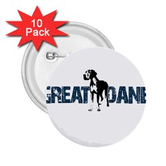 Great Dane 2 25  Buttons (10 Pack)  by Valentinaart