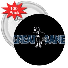 Great Dane 3  Buttons (100 Pack)  by Valentinaart