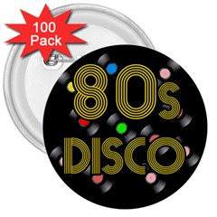 80s Disco Vinyl Records 3  Buttons (100 Pack)  by Valentinaart