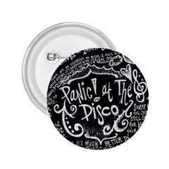 Panic ! At The Disco Lyric Quotes 2 25  Buttons by Onesevenart