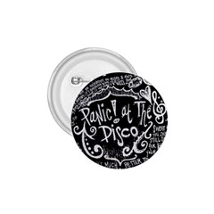 Panic ! At The Disco Lyric Quotes 1 75  Buttons by Onesevenart