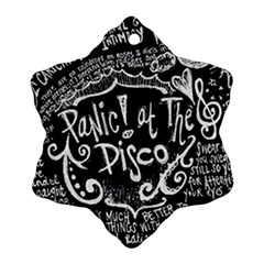 Panic ! At The Disco Lyric Quotes Ornament (snowflake) by Onesevenart