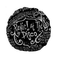Panic ! At The Disco Lyric Quotes Standard 15  Premium Round Cushions by Onesevenart