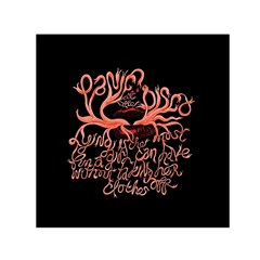 Panic At The Disco   Lying Is The Most Fun A Girl Have Without Taking Her Clothes Small Satin Scarf (square) by Onesevenart