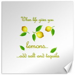When Life Gives You Lemons Canvas 16  X 16   by Valentinaart