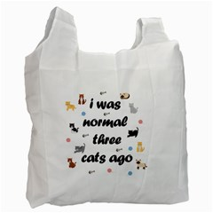 I Was Normal Three Cats Ago Recycle Bag (two Side)  by Valentinaart