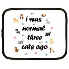 I Was Normal Three Cats Ago Netbook Case (xxl)  by Valentinaart