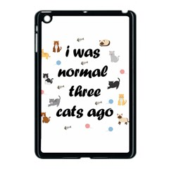 I Was Normal Three Cats Ago Apple Ipad Mini Case (black) by Valentinaart