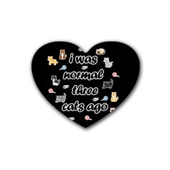 I Was Normal Three Cats Ago Heart Coaster (4 Pack)  by Valentinaart