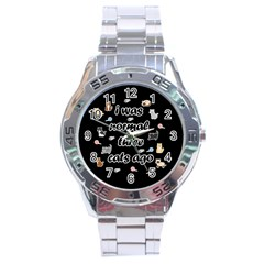 I Was Normal Three Cats Ago Stainless Steel Analogue Watch by Valentinaart