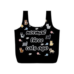 I Was Normal Three Cats Ago Full Print Recycle Bags (s)  by Valentinaart