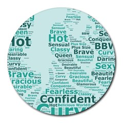 Belicious World Curvy Girl Wordle Round Mousepads by beliciousworld