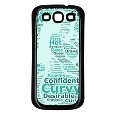 Belicious World Curvy Girl Wordle Samsung Galaxy S3 Back Case (black) by beliciousworld