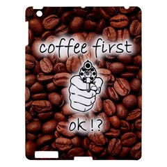 Coffee First, Ok Apple Ipad 3/4 Hardshell Case by stockimagefolio1