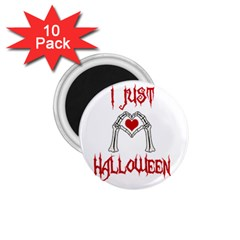 I Just Love Halloween 1 75  Magnets (10 Pack)  by Valentinaart