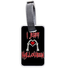 I Just Love Halloween Luggage Tags (two Sides) by Valentinaart