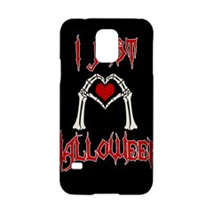 I Just Love Halloween Samsung Galaxy S5 Hardshell Case  by Valentinaart