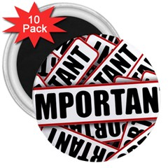 Important Stamp Imprint 3  Magnets (10 Pack)