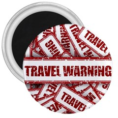 Travel Warning Shield Stamp 3  Magnets