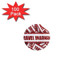 Travel Warning Shield Stamp 1  Mini Magnets (100 Pack)