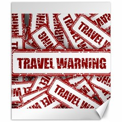 Travel Warning Shield Stamp Canvas 8  X 10  by Nexatart