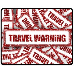 Travel Warning Shield Stamp Double Sided Fleece Blanket (medium)  by Nexatart