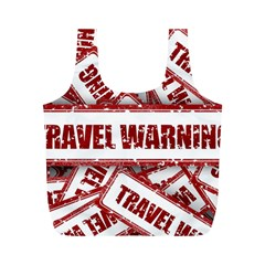 Travel Warning Shield Stamp Full Print Recycle Bags (m)  by Nexatart