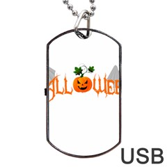 Halloween Dog Tag Usb Flash (two Sides) by Valentinaart