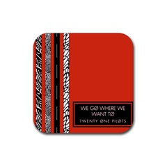 Poster Twenty One Pilots We Go Where We Want To Rubber Coaster (square)  by Onesevenart