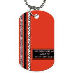 Poster Twenty One Pilots We Go Where We Want To Dog Tag (two Sides) by Onesevenart