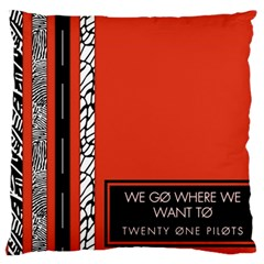 Poster Twenty One Pilots We Go Where We Want To Large Cushion Case (two Sides) by Onesevenart