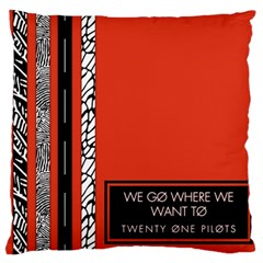 Poster Twenty One Pilots We Go Where We Want To Large Flano Cushion Case (two Sides) by Onesevenart