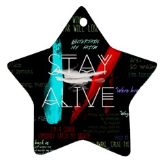 Twenty One Pilots Stay Alive Song Lyrics Quotes Star Ornament (two Sides) by Onesevenart