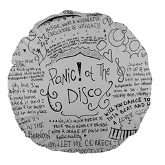 Panic! At The Disco Lyrics Large 18  Premium Flano Round Cushions by Onesevenart