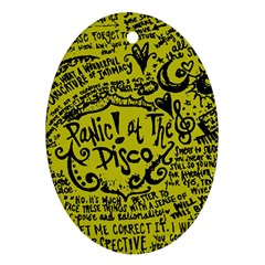 Panic! At The Disco Lyric Quotes Ornament (oval) by Onesevenart