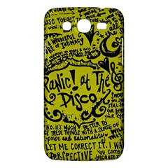 Panic! At The Disco Lyric Quotes Samsung Galaxy Mega 5 8 I9152 Hardshell Case  by Onesevenart